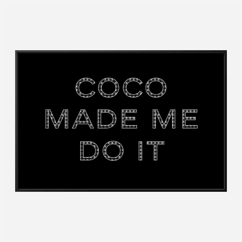 Coco Made Me Do It Chanel Logo Wall Art