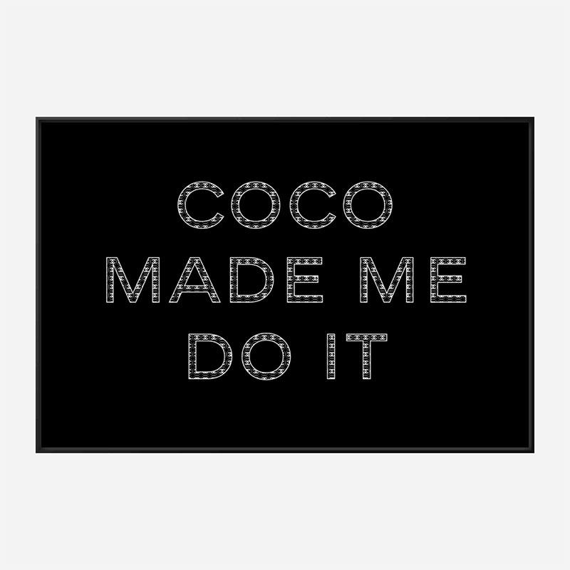 Coco Made Me Do It Chanel Logo Wall Art