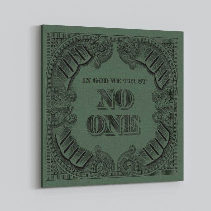 In God We Trust No One - Green Art Print