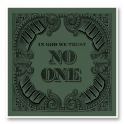 In God We Trust No One - Green Art Print