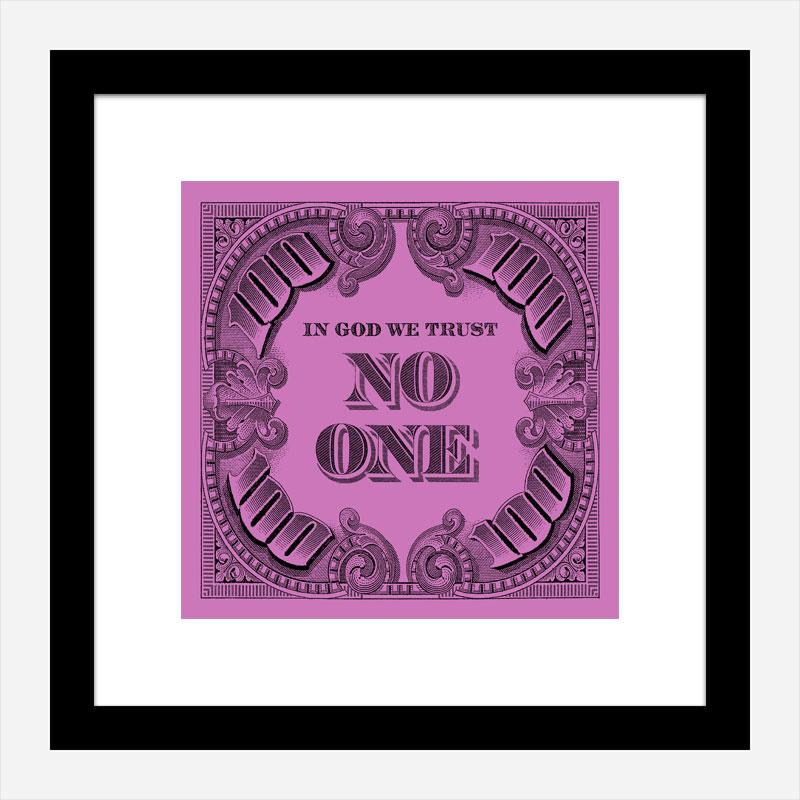 In God We Trust No One - Purple Art Print