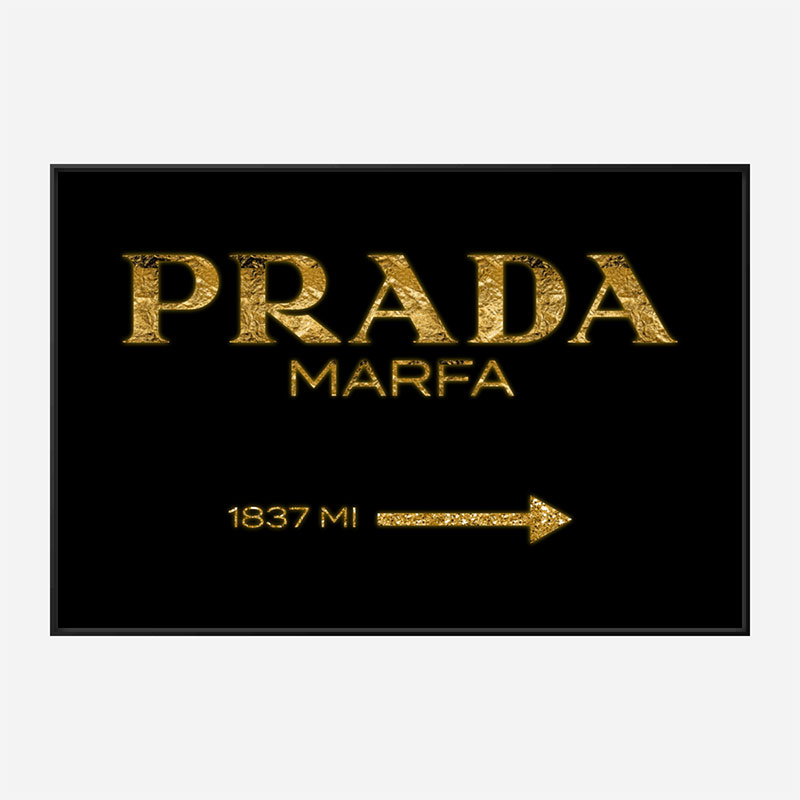 Prada Marfa Black Sign Wall Art