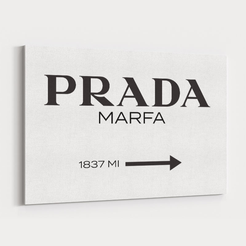 Prada Marfa Sign Wall Art