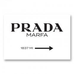 Prada Marfa Sign Wall Art