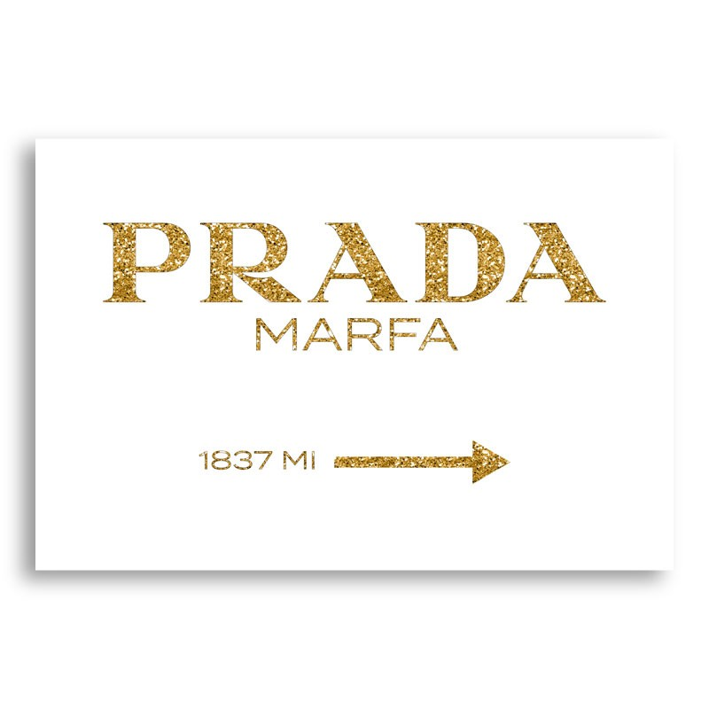 Prada Marfa Gold Sign Wall Art