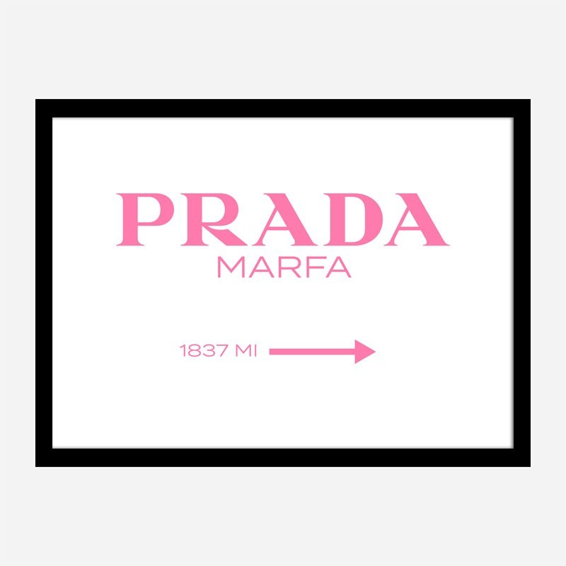 Prada Marfa Pink Sign Wall Art
