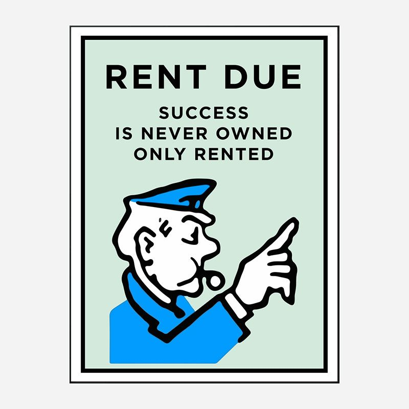 Rent Is Due Art Print