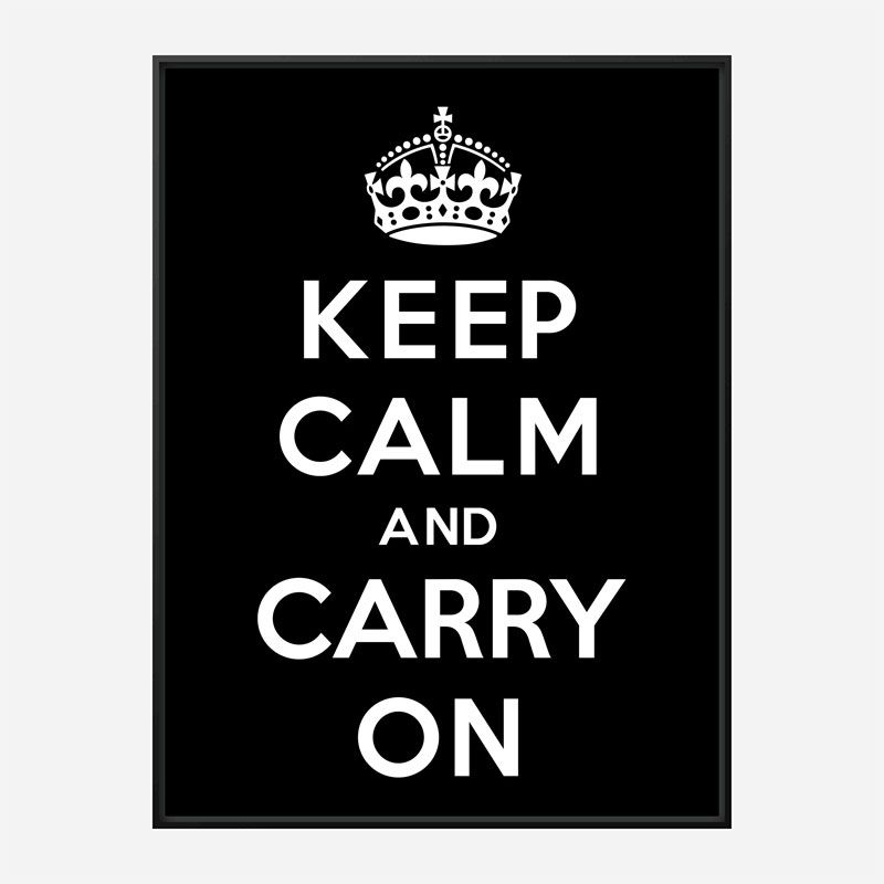 Keep Calm and Carry On Black Art Print