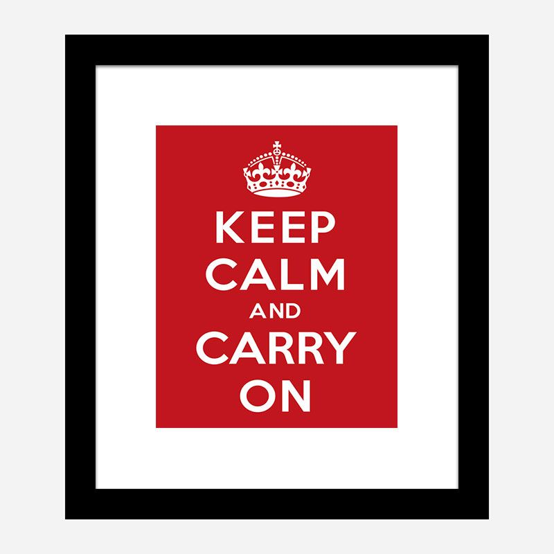 Keep Calm and Carry On Art Print