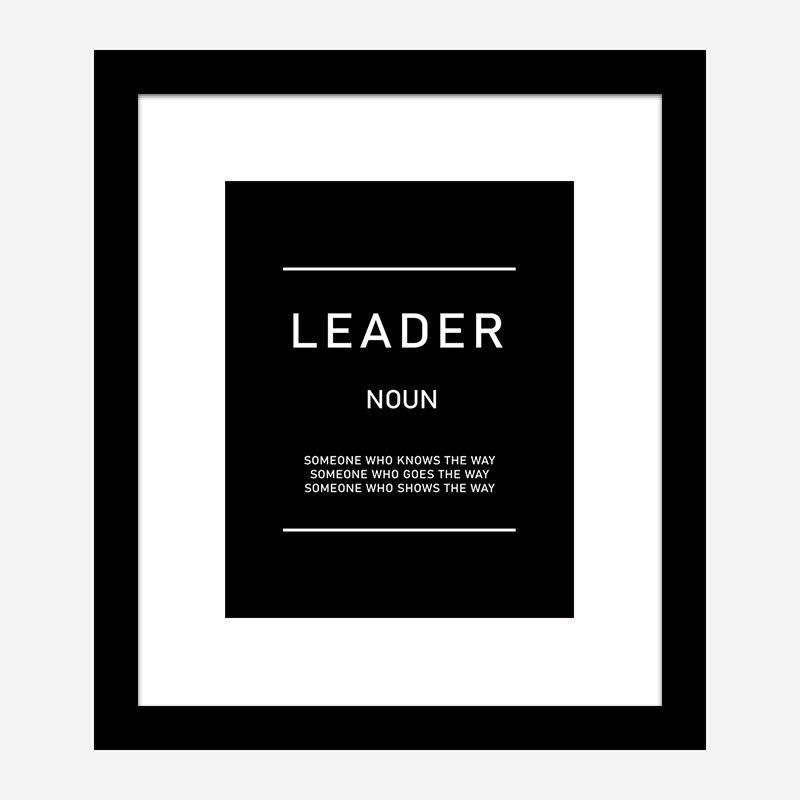 Leader Motivational Art Print