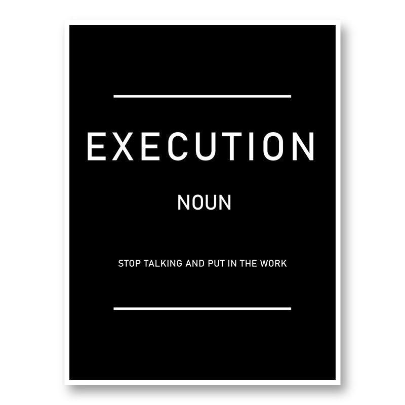 Execution Motivational Art Print