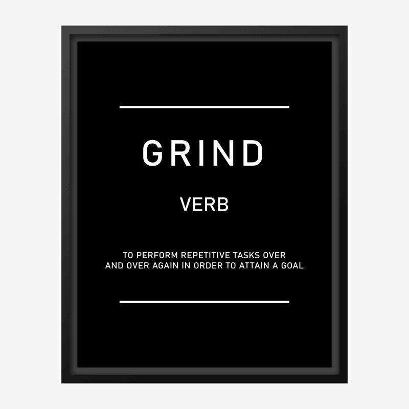 Grind Motivational Art Print