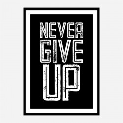 Never Give Up Motivational Art Print