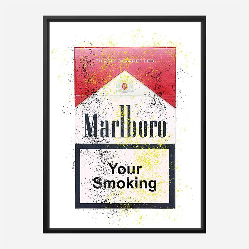 Your Smoking Art Print
