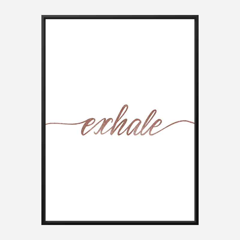 Exhale Rose Gold Typography Wall Art