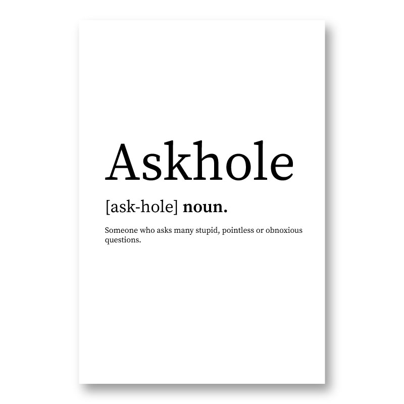 Askhole Definition Typography Wall Art