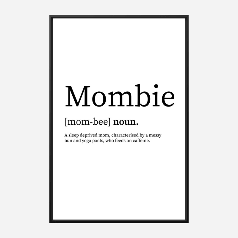 Mombie Definition Typography Wall Art