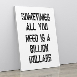 Billion Dollars Typography Wall Art