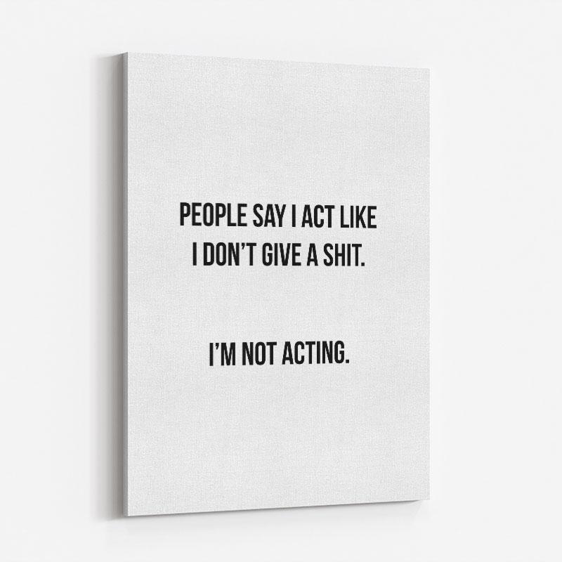 People Say Typography Art Print