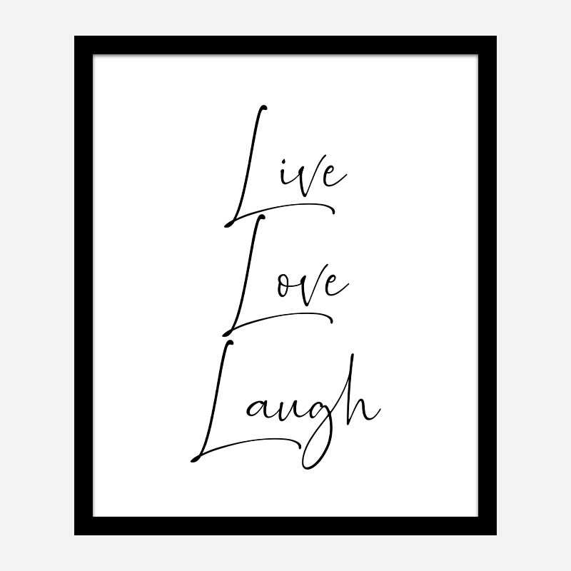 Live Love Laugh Art Print