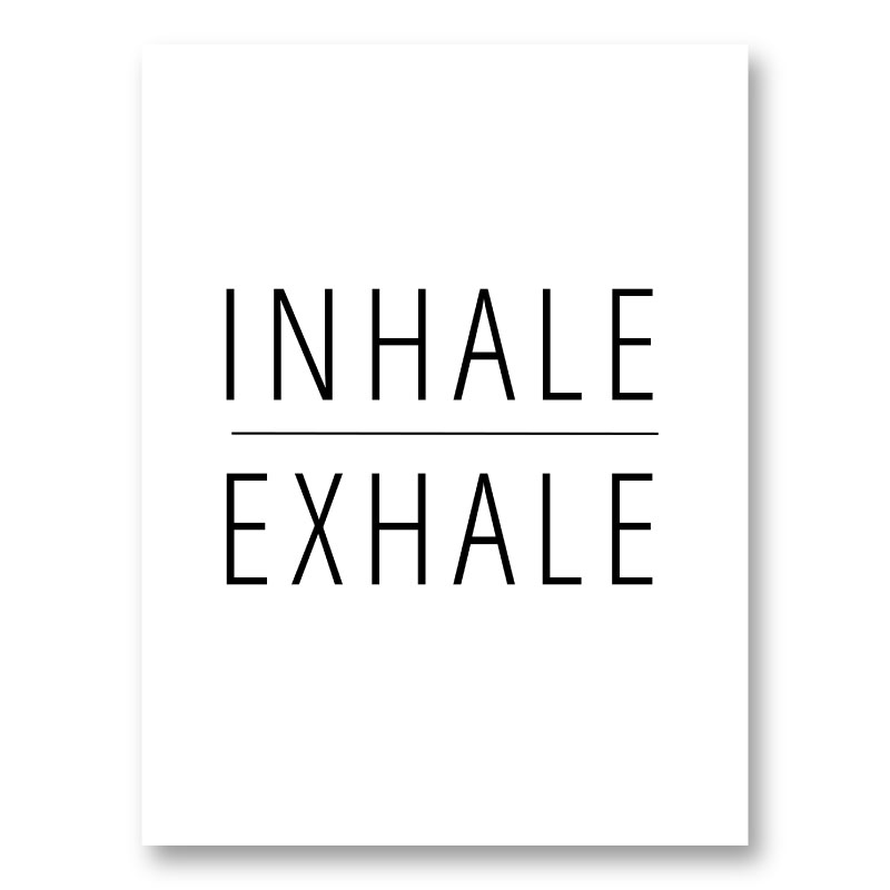 Inhale - Exhale Art Print