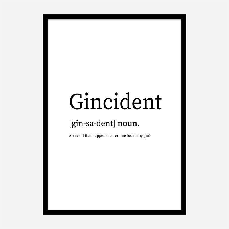 Gincident Definition Typography Wall Art
