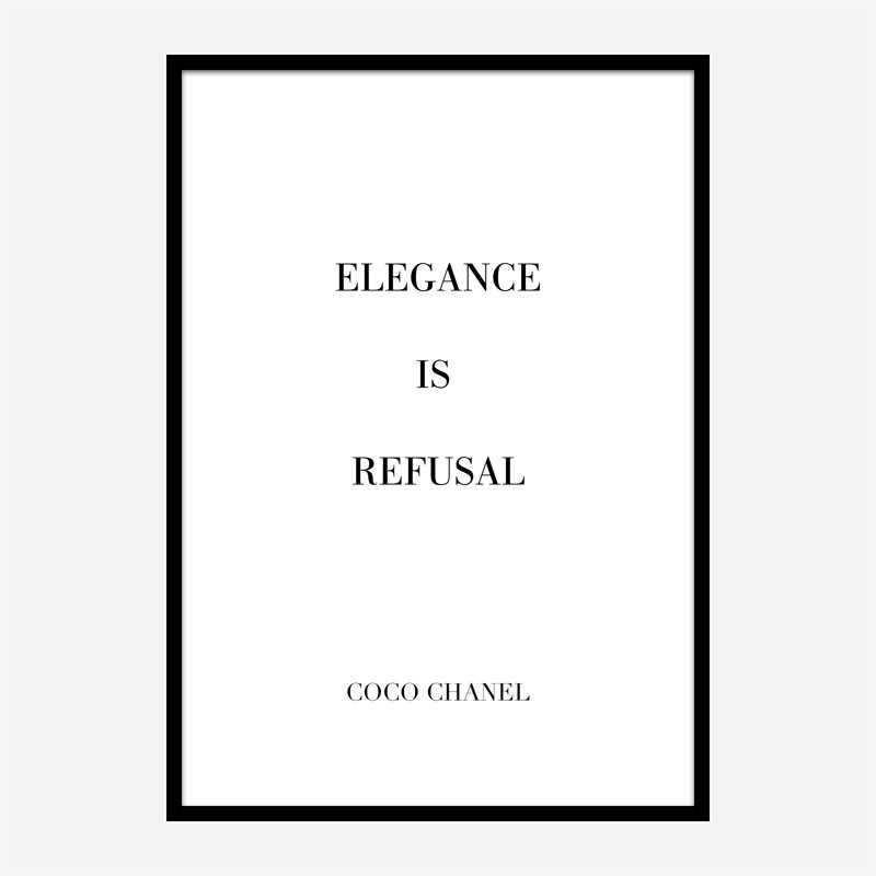 Coco Chanel Elegance Is Refusal Quote Art Print