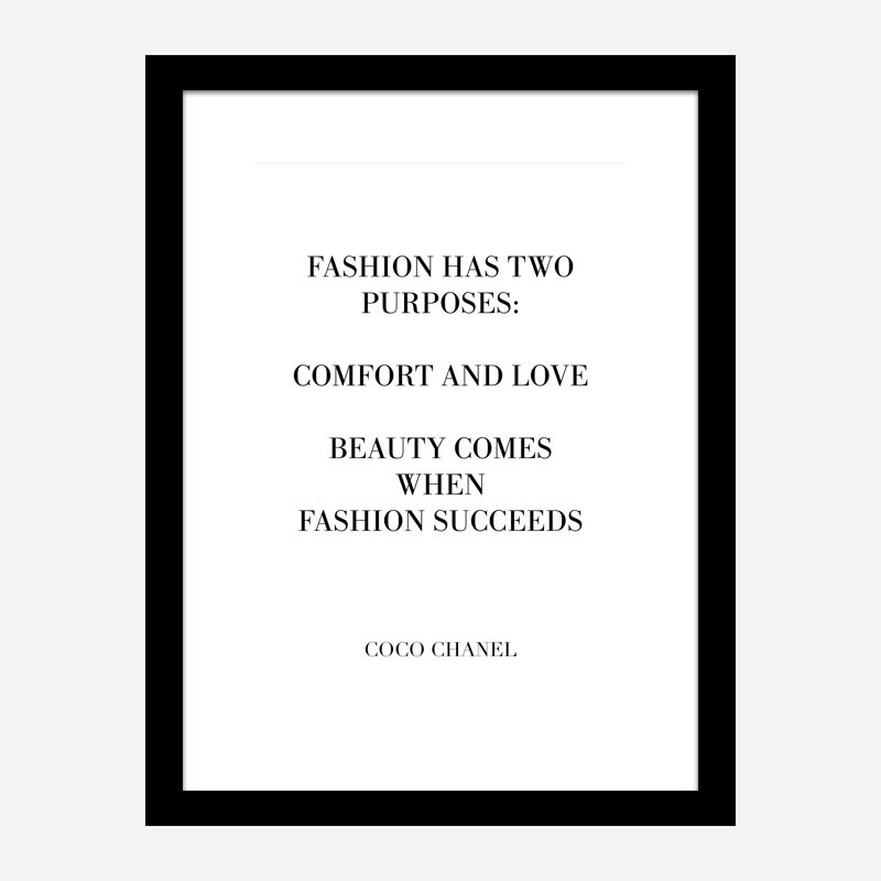 Coco Chanel Fashion has two purposes Quote Art Print
