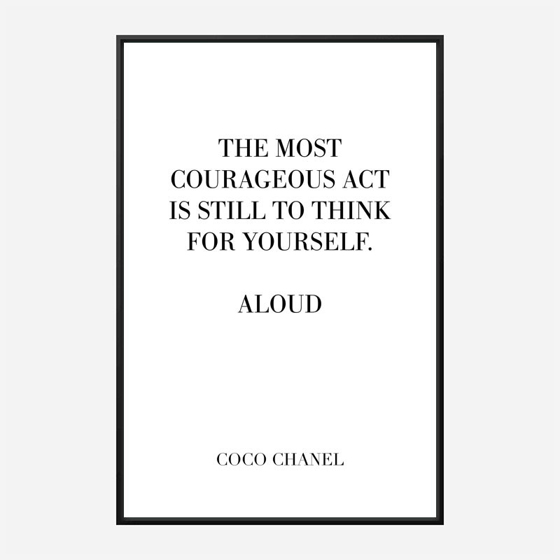 Coco Chanel Courageous Act Quote Art Print