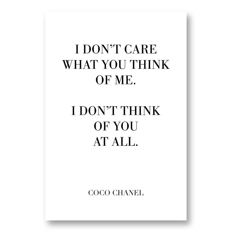 Coco Chanel I don't care what you think of me Quote Art Print