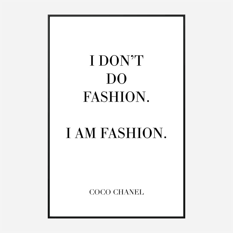 Coco Chanel I don't do fashion Quote Art Print